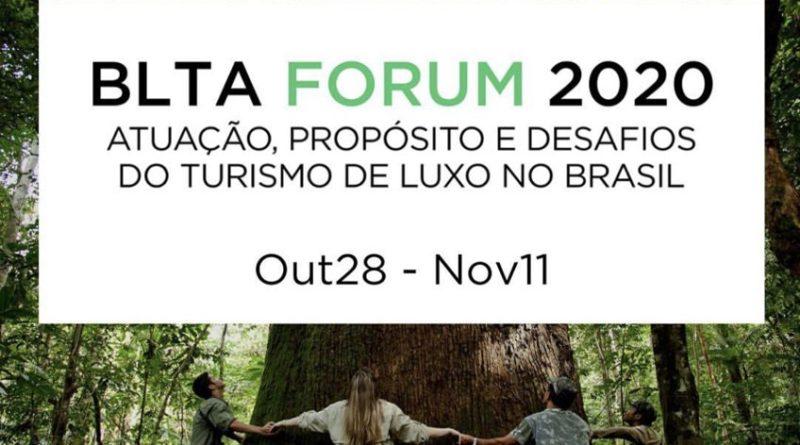 BLTA promove Fórum para debater os desafios do turismo de luxo no Brasil